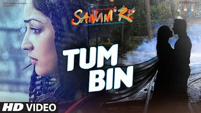 Tum Bin  Song - Sanam Re