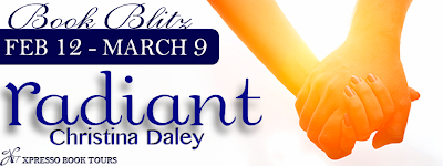 Book Blitz: Radiant by Christina Daley *Excerpt & Giveaway*