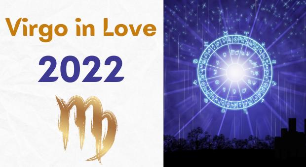 Will Virgo Find Love in 2022 ?