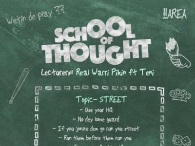 [MUSIC] Real Warri Pikin Ft Teni - School of Thought