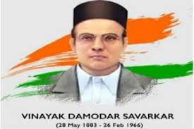 Veer Savarkar was a multidimensional personality - a freedom fighter, social reformer, writer, political thinker – Vice president