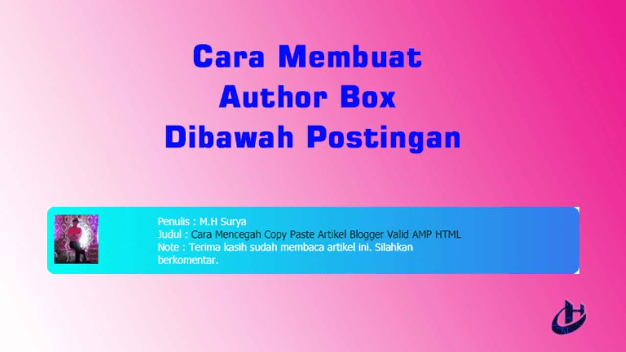 Cara Membuat Author Box Dibawah Postingan Cara Membuat Author Box Dibawah Postingan