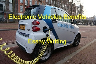 Essay on 'Electronic Vehicles: The Future of Transport', Benefits of Electronic Vehicles uses, Paragraph on Electronic Vehicles, Electric Vehicles