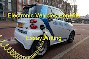 Essay on Electric Vehicles: The Future of Transport, Benefits of Electric Vehicles uses, Electric Vehicles
