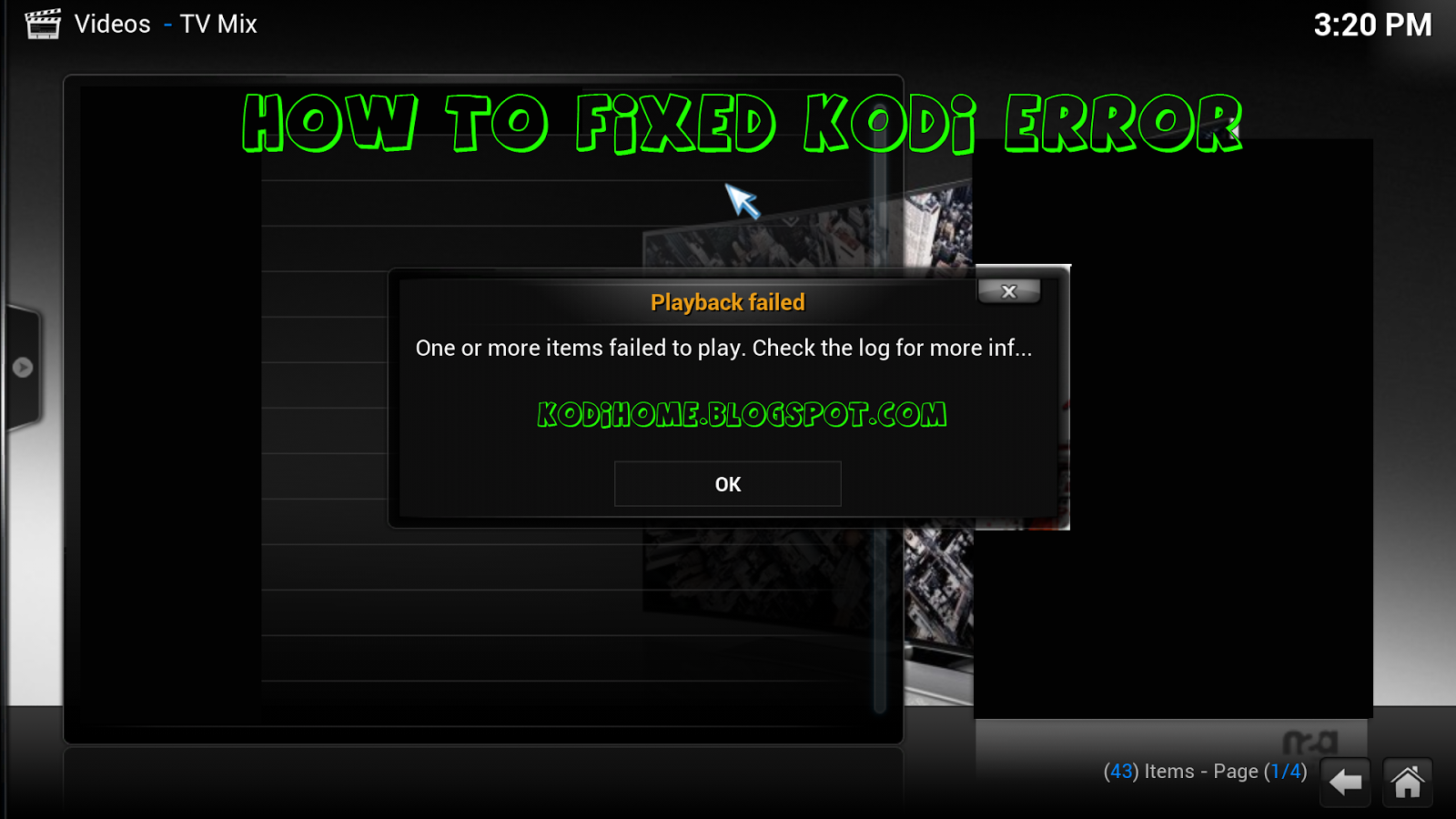 How To Solved Kodi Error: One or more items failed to play