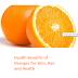 Health Benefits of Oranges (Santra) for Skin, Oranges (Santra) for Hair and Health