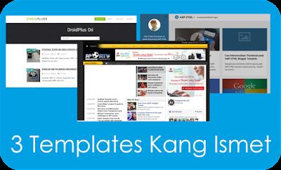 Download 3 Template Kang Ismet Untuk Blog