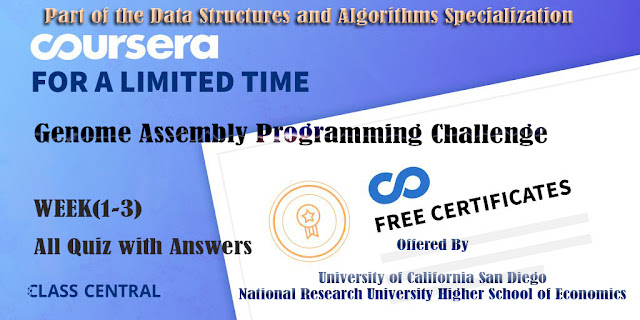 Genome Assembly Programming Challenge, week (1-3) All Quiz Answers with Assignments.