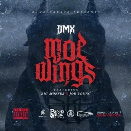 DMX ft. Big Moeses & Joe Young – Moe Wings