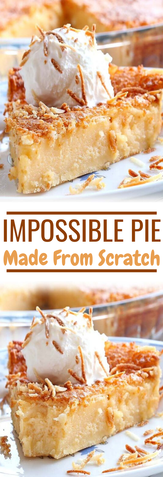 Impossible Pie #desserts #baking #cake #pie #pastry