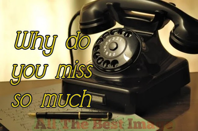 111+ I Miss You Images For Lover Free Download