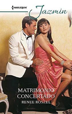 Renee Roszel - Matrimonio Concertado