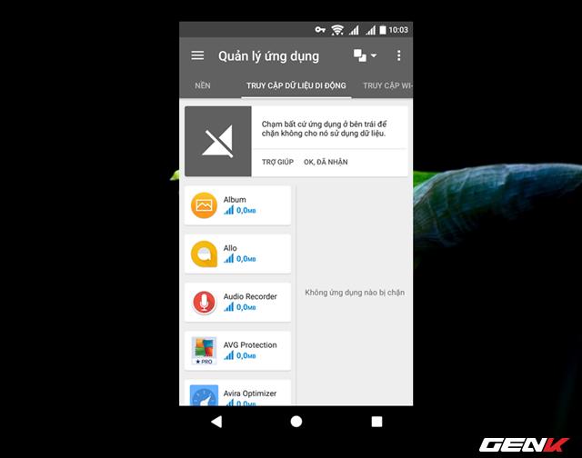 Thiết lập Opera Max tiến hành chặn các ứng dụng sử dụng kết nối 3G.
