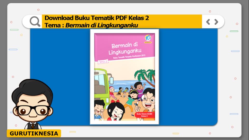 download buku tematik pdf kelas 2 tema bermain di lingkunganku
