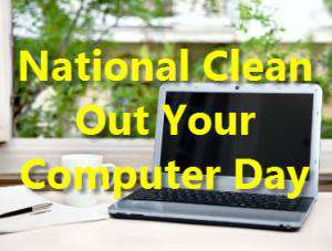 National Clean Out Your Computer Day Wishes for Whatsapp