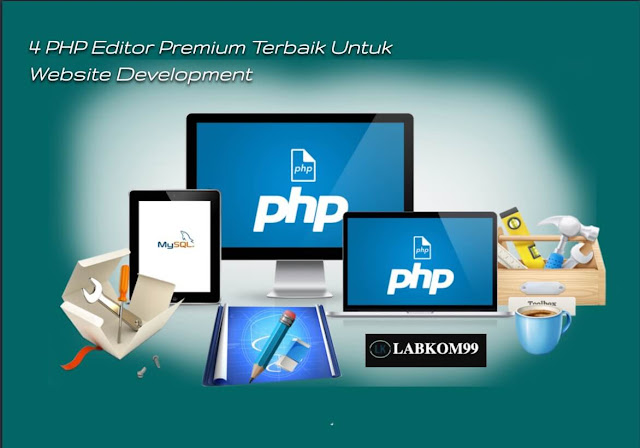4 PHP Editor Premium Terbaik Untuk Website Development