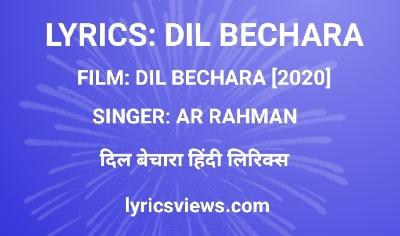 Dil Bechara - Title Track Lyrics