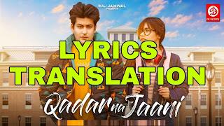 Qadar Na Jaani Lyrics in English   With Translation   – Sonu Kakkar   Manjul Khattar
