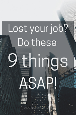 Lost your job? Do these 9 things ASAP!