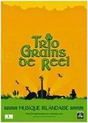 Icône Trio Grains de Reel
