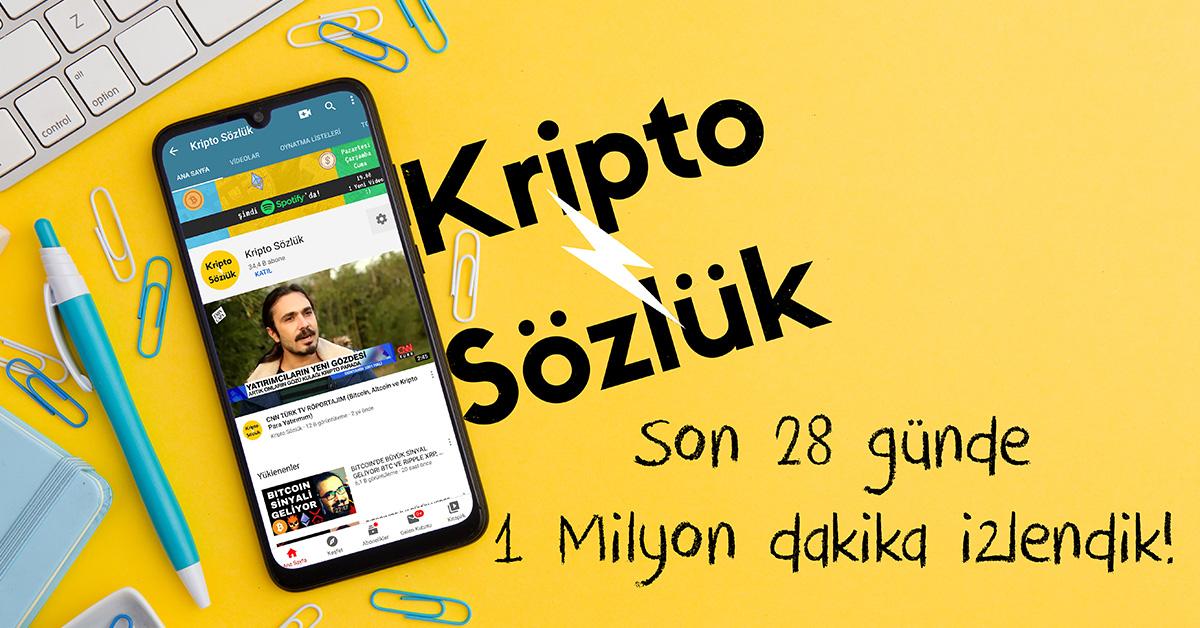 Kripto Sözlük Youtube kanalı 1 milyon dakika izlendi