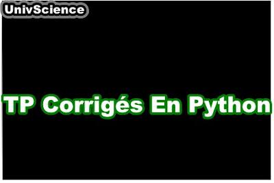 TP Corrigés en Python.