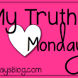 My Truth Monday: Celebrity Crushes