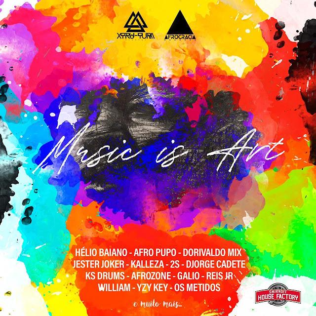 Xtru-Tura x Afrocracia x House Factory - Music Is Art (Álbum)