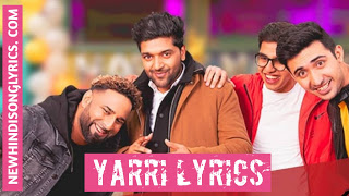 Yaari lyrics in Hindi Guru Randhawa
