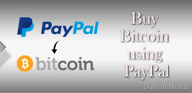 5 Best Methods to Buy Bitcoin Using Paypal