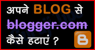 Blog Se blogspot.com Kaise Remove Kare