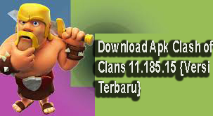 Download Apk Clash of Clans 11.185.15 {Versi Terbaru}1