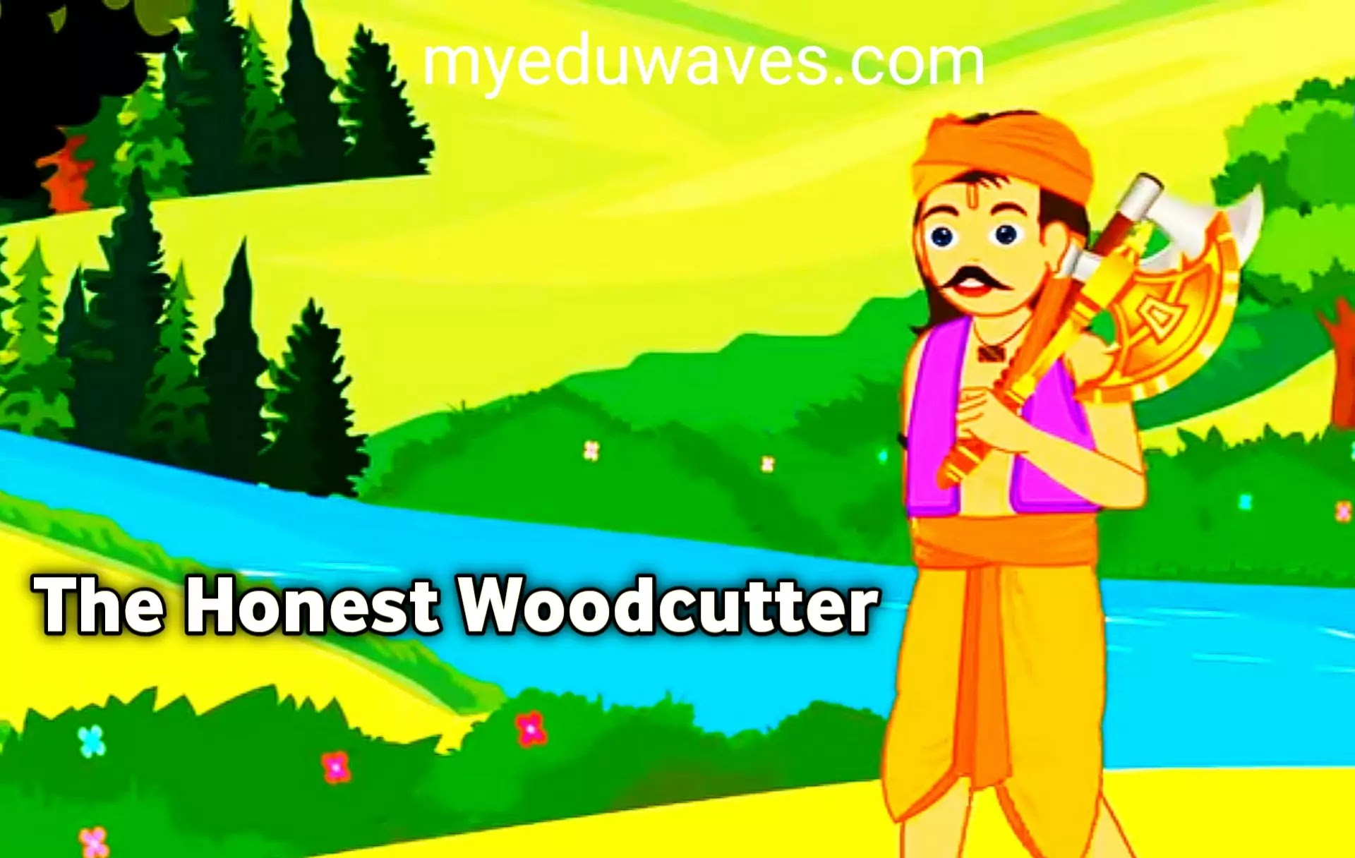 The Honest Woodcutter: Short Moral Story in English