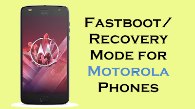 Fastboot Recovery Mode for Motorola Phones