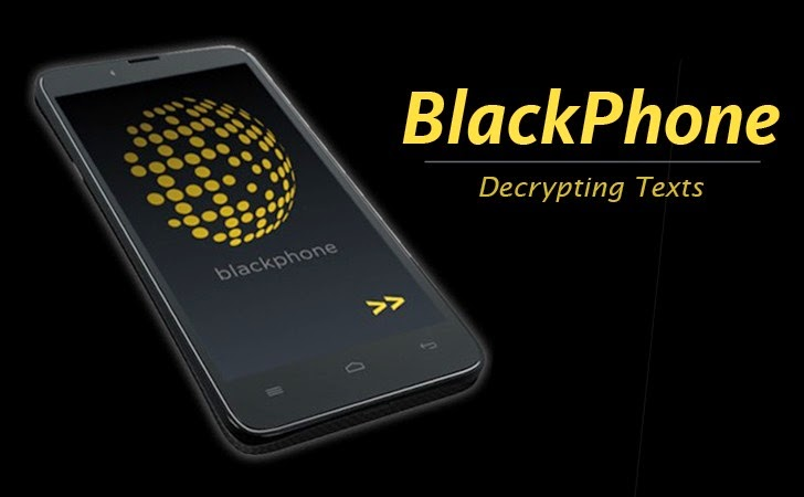Ultra-secure Blackphone Vulnerability lets Hackers Decrypt Texts