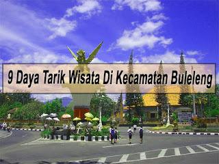 Inilah 9 Daya Tarik Wisata Di Kecamatan Buleleng Bali