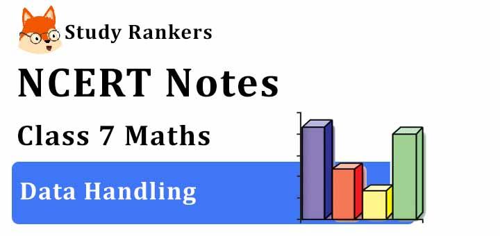Chapter 3 Data Handling Class 7 Notes Maths