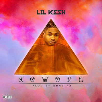 "YAGI Entertainment head singer Lil Kesh comes through with his highly anticipated single dubbed ""Kowope"" produced by Runtinz."