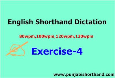 English Steno Dictation 80 wpm 100 wpm 120wpm 130 WPM Exercise-4