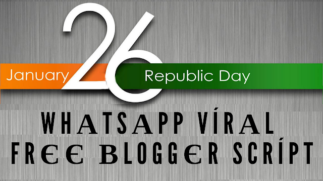 26th January 2019 happy Republic Day WhatsApp viral free wishing website HTML blogger script,