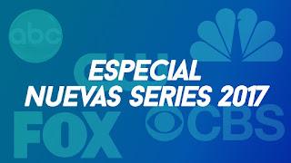 Nuevas series 2017