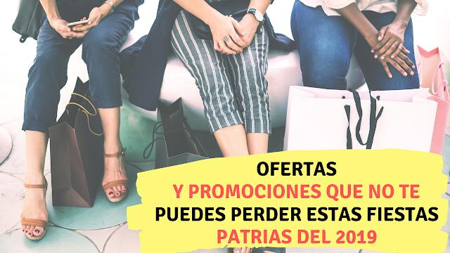 Ofertas y promociones que no te puedes perder estas fiestas patrias del 2019