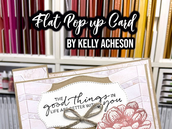 Flat Pop Up Card by Kelly Acheson for the Crazy Crafters Craft Class #CCCC