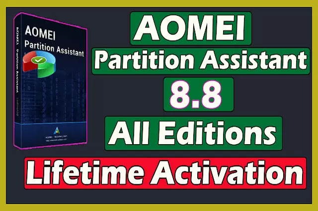 AOMEI Partition Assistant 8.8 All Editions