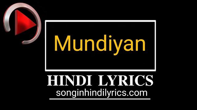 मुड़ियाँ – Mudiyan Lyrics – Baaghi 2