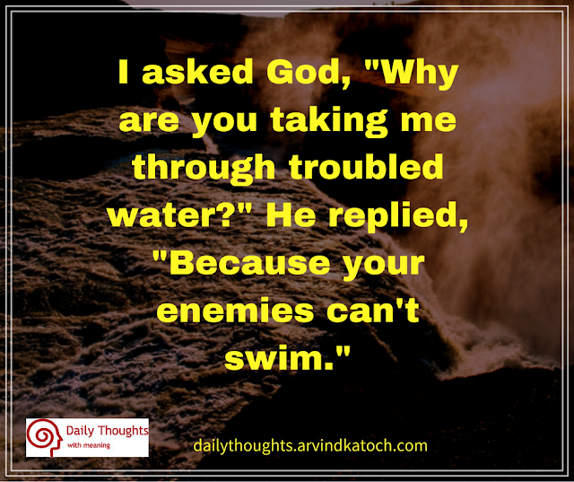 God, Quote, Swim, water, trouble, enemies,