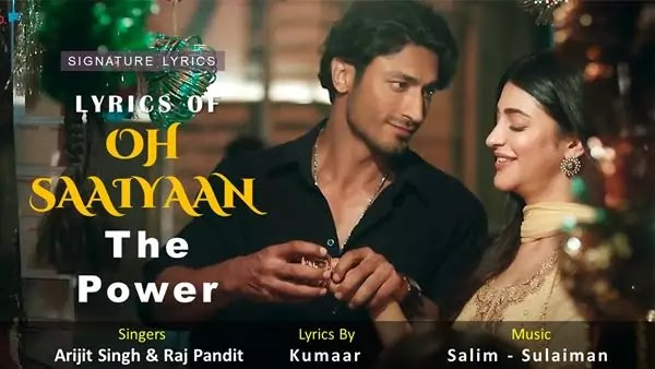 Oh Saaiyaan - Lyrics in Hindi and English - The Power Song - Arijit Singh
