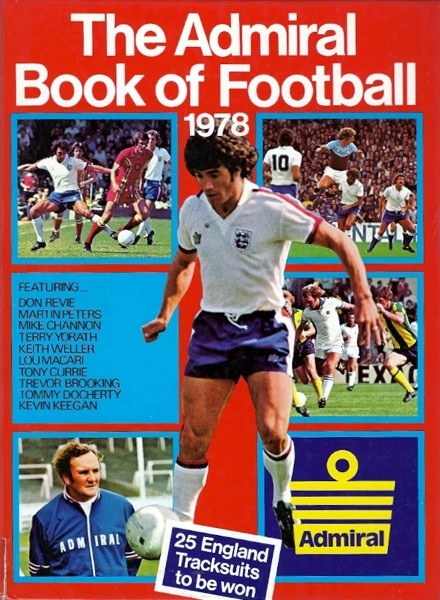 853db6ce3 The Admiral Book of Football 1978 ~ The Football Attic