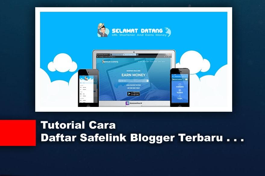 Tutorial Cara Daftar Safelink Blogger Terbaru