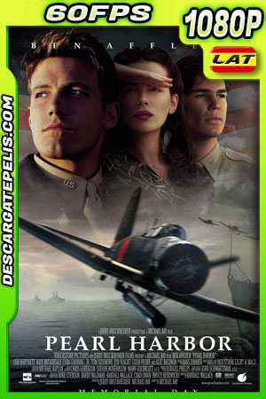 Pearl Harbor (2001) 1080p 60FPS BDrip Latino – Ingles
